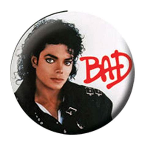 Bd Bad by Michael Jackson Bad Button
