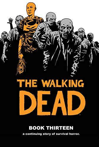 the walking dead volume 26 call to arms the world of the walking dead book lists riffle
