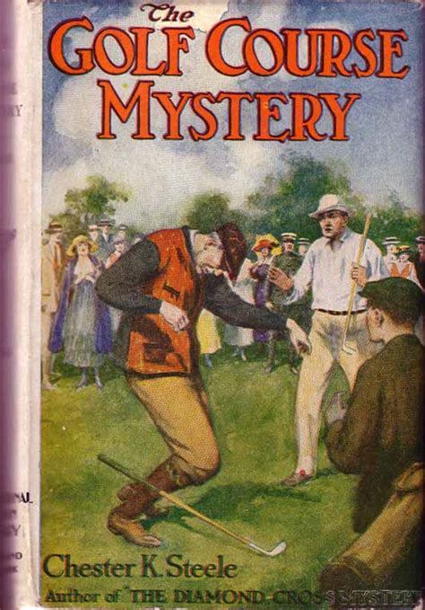 the mystery of golf classic reprint books the golf course mystery chester