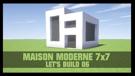 Minecraft Construire Une Maison 1919 by Tuto Comment Construire Une Maison Moderne 7x7 Dans