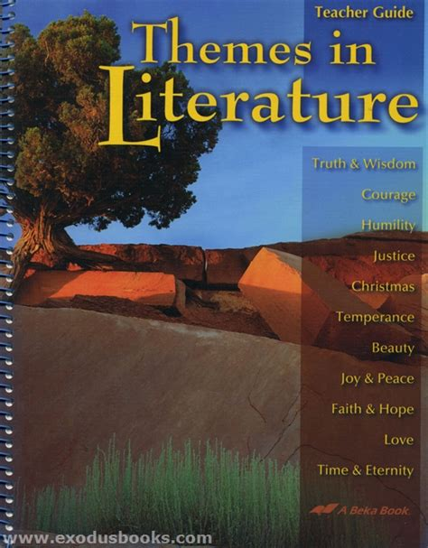 themes in literature abeka themes in literature teacher guide old exodus books