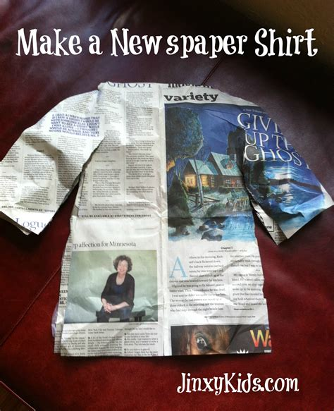 Make A News Paper - newspaper shirts an easy and silly craft project