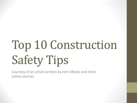 10 Safety Tips To Follow In Your Home by Top Ten Construction Safety Tips