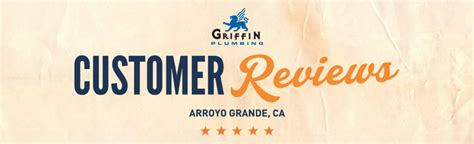 Plumbing Reviews by Arroyo Grande Plumber Reviews Griffin Plumbing 805 934 1949