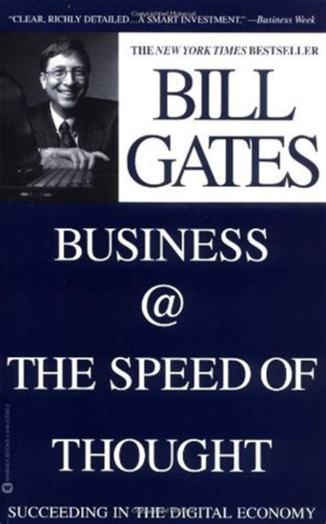 bill gates business biography business the speed of thought succeeding in the digital
