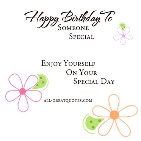 day special messages happy birthday to someone special enjoy yourself on you