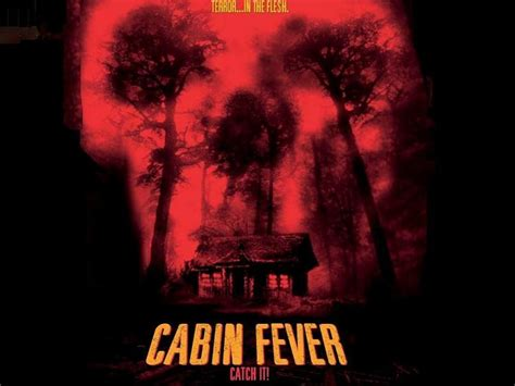 Cabin Fever Images by Free Wallpapers Wallpaper Cabin Fever