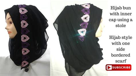 hijab with bun hijab bun with one side borderd scarf for beginners easy