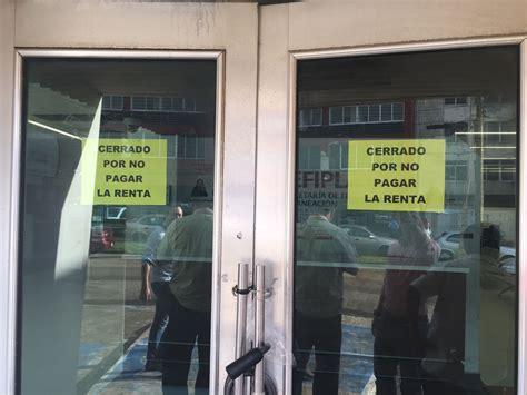 oficinas de hacienda cierran oficinas de hacienda en coatza sefiplan debe la