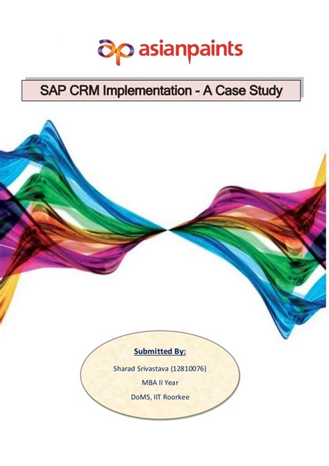 Crm Studies Mba Students by It Study Sap Crm In Asian Paints