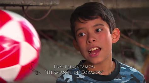 los hermanos corazon de 8426132723 la rosa de guadalupe hermanos de corazon 2017 youtube