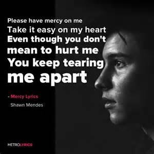 lyrics of mercy 1000 ideas about mercy lyrics on shawn mendes