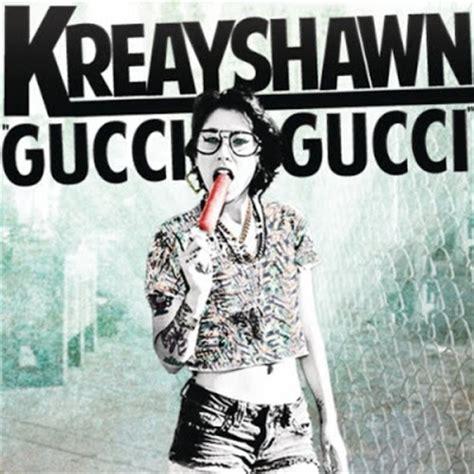 s day lyrics gucci kreayshawn gucci gucci lyrics