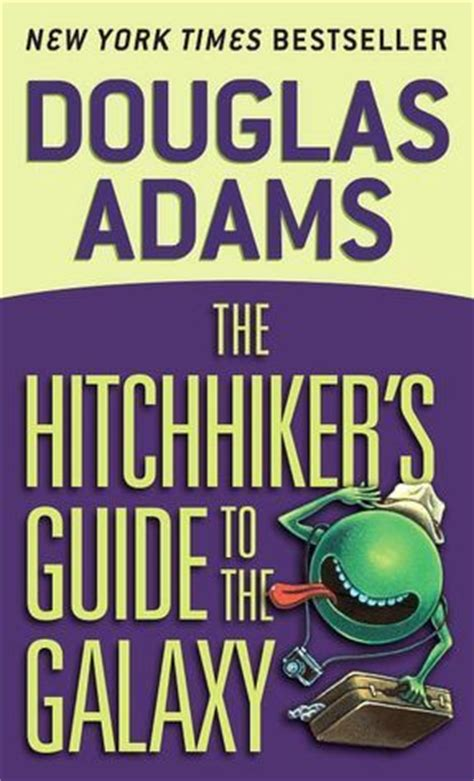 douglas the hitchhiker trilogy the hitchhiker s guide to the galaxy hitchhiker s guide