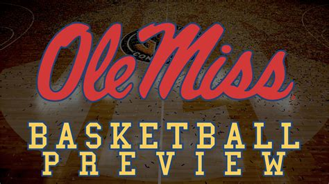 Ole Miss It Help Desk by Sec Basketball Team Preview T 9 Ole Miss Rebels Rock M