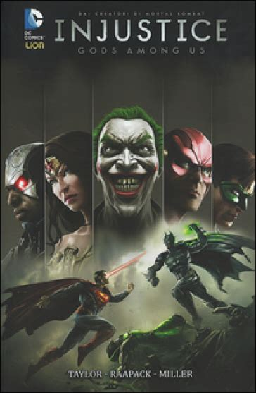 libro injustice gods among us injustice gods among us tom taylor libro mondadori store