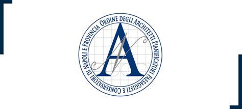 Architetti A Napoli by Ordine Degli Architetti Pianificatori Paesaggisti E