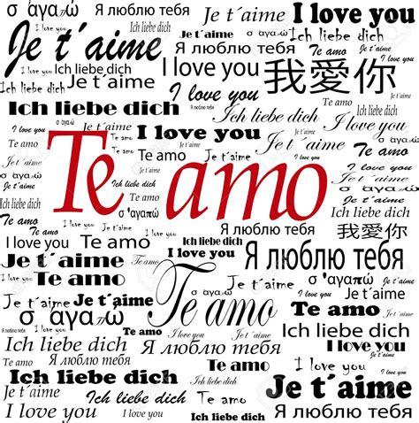 imagenes de te amo en diferentes idiomas te amo en todos los idiomas buscar con google frases