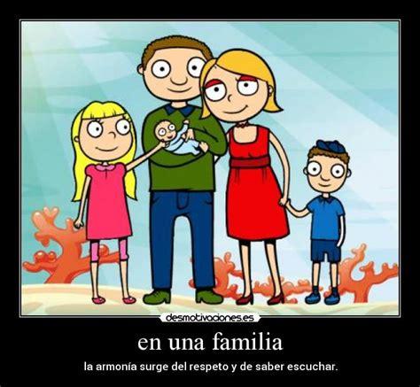 imagenes de la familia en armonia en una familia desmotivaciones