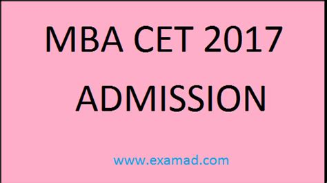 Cet 2017 Mba by Dte Mba Cet 2017 Application Form Date And Admission