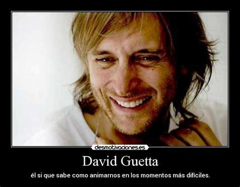 Memes De David - david guetta desmotivaciones