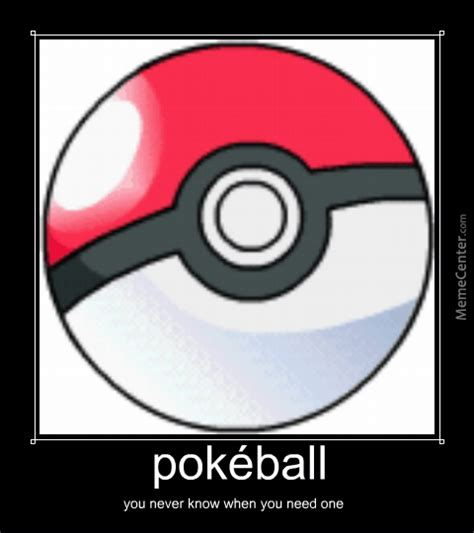 Pokeball Meme - pok 233 ball by darkrai65 meme center