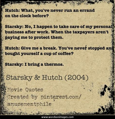 Hutch Quotes starsky hutch quotes collection of inspiring quotes sayings images wordsonimages