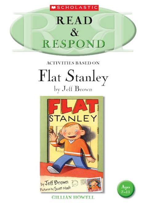 flat stanley book report read respond flat stanley scholastic shop