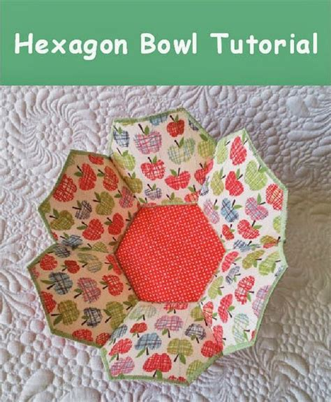 quilting tutorial pinterest hexagon bowl tutorial geta s quilting studio sewing