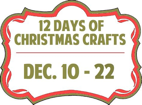 doing more than laundry 12 days of christmas crafts