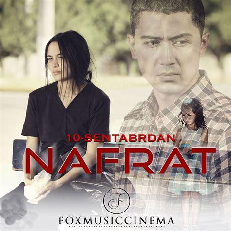uzbek kino 2015 nafrat нафрат yangi uzbek kino 2015 узбекские фильмы