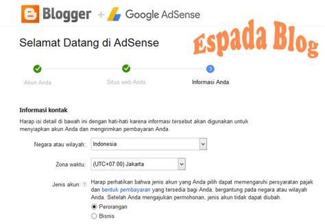 adsense untuk blogspot cara mendaftarkan blog ke google adsense espada blog