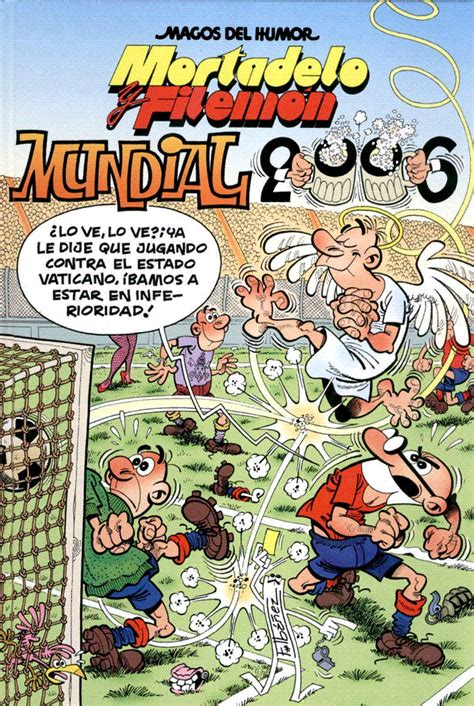 mortadelo y filemn mundial 846665464x mundial 2006 mortadelo y filem 243 n wiki fandom powered by wikia