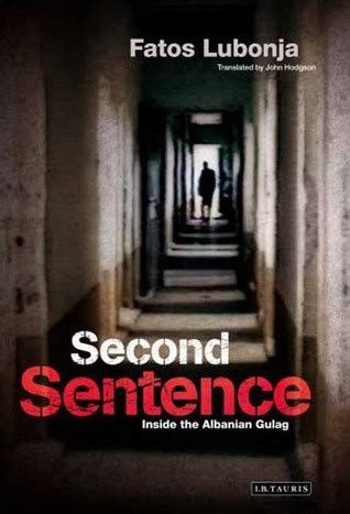 Second Get Inside Books by Second Sentence Inside The Albanian Gulag By Fatos