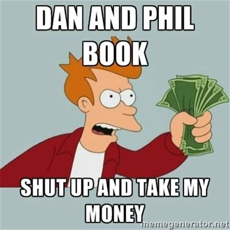 Dan Meme - dan and phil money and google on pinterest