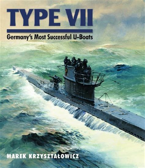 atlantic u boat caign ww1 type vii germany s most successful u boats speedreaders