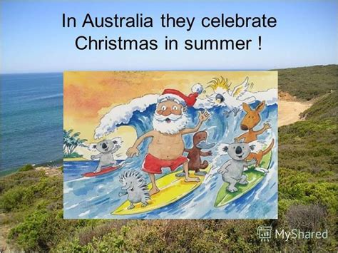 when do they celeldrate chrimesmas australyae презентация на тему quot the southern cross australian landscape in australia they celebrate