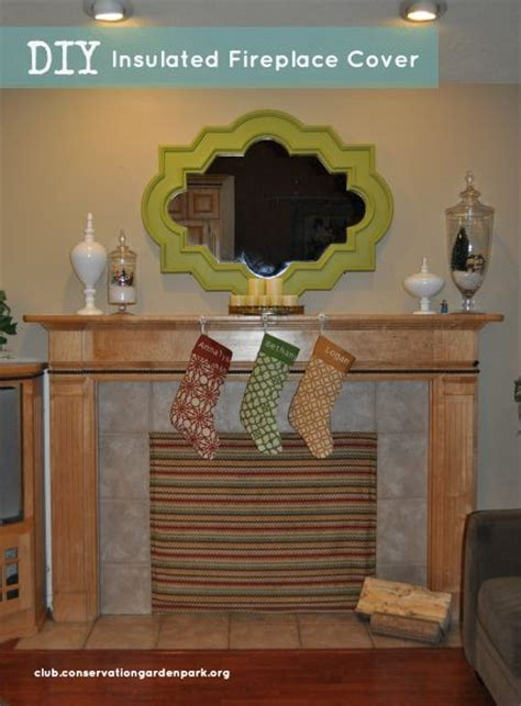 Insulated Fireplace Cover by Tutorial For Creating An Insulated Fireplace Cover That