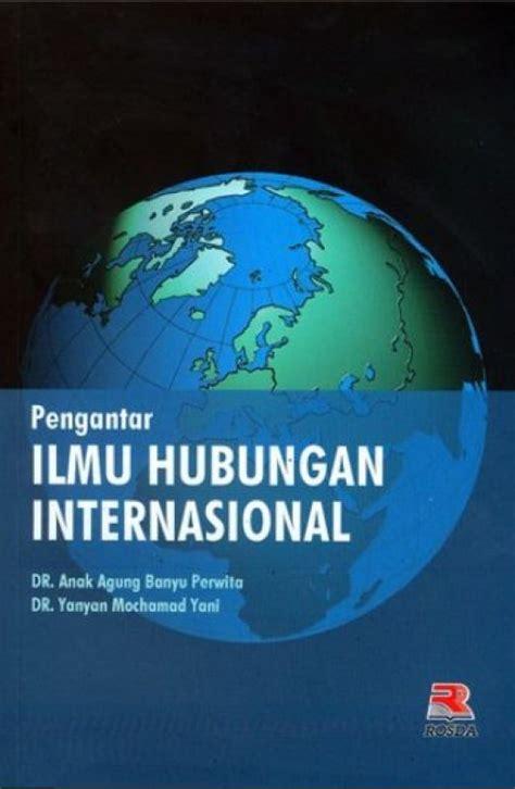 Pengantar Ilmu Hukumpenerbit P Setia bukukita pengantar ilmu hubungan internasional