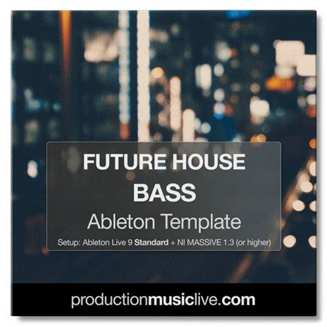 Future House Basslines Ableton Template Pml Future Bass Ableton Template Free