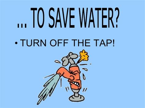 turn off water under save water