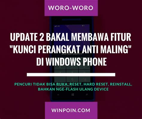 Kunci Kesaktian Pribadi Versi Ebook windows phone 8 1 update 2 membawa fitur baru kunci perangkat anti maling winpoin