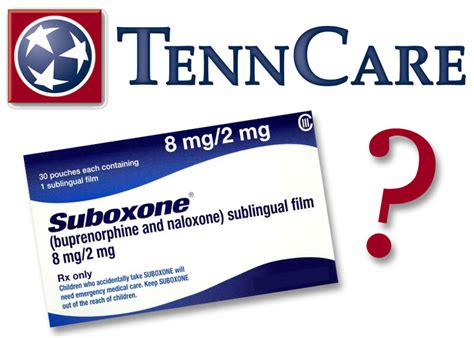 Detox Centers That Tenncare does tenncare cover suboxone do it for them do it for you