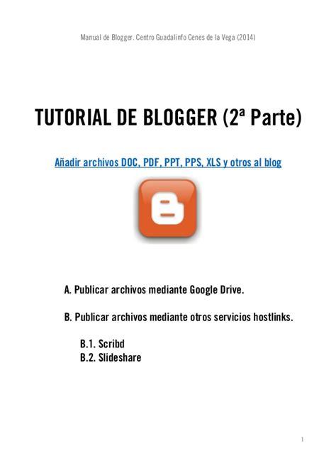 tutorial blogger en español pdf tutorial de blogger 2014 segunda parte subida de archivos