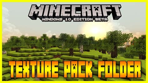 how to change your skin texture pack on the minecarft minecraft windows 10 edition texture pack folder youtube