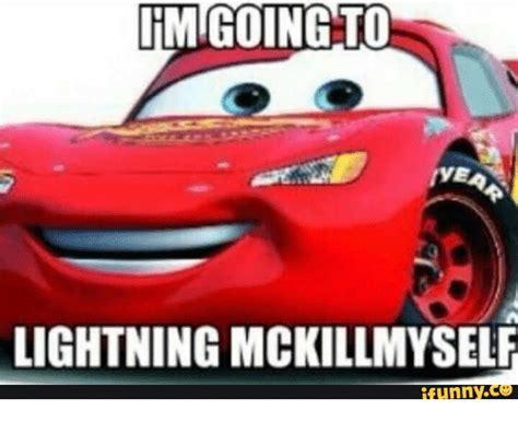 fmigoing  ryea lightning mckillmyself funny  funny meme  meme