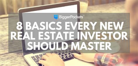 8 basics every new real estate investor should master