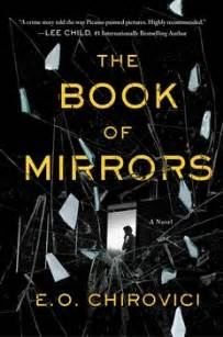 the book of mirrors the book of mirrors book by e o chirovici official publisher page simon schuster