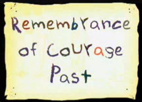 remembrance of meals past books remembrance of courage past courage the cowardly