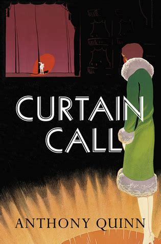 curtain call quotes curtain call by anthony quinn reviews discussion